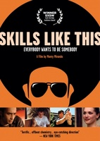 Skills Like This movie poster (2007) picture MOV_f2ee31c7