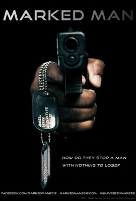 Marked Man movie poster (2012) poster MOV_f2fc7cbc