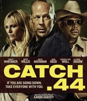 Catch .44 movie poster (2011) picture MOV_f35062bd