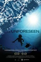 The Unforeseen movie poster (2007) picture MOV_f385e05c