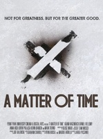 A Matter of Time movie poster (2013) picture MOV_f3b7fbac