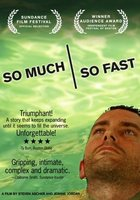 So Much So Fast movie poster (2006) picture MOV_f3ba02e4
