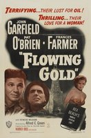 Flowing Gold movie poster (1940) picture MOV_f3f915d1