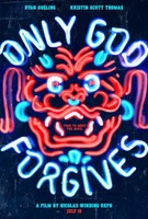 Only God Forgives movie poster (2013) picture MOV_f42522e3