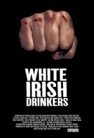White Irish Drinkers movie poster (2010) picture MOV_f4541072