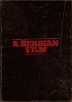 A Serbian Film movie poster (2010) picture MOV_f4b7e53b