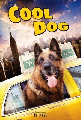 Cool Dog movie poster (2010) poster MOV_f4c68f37