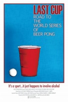 Last Cup: The Road to the World Series of Beer Pong movie poster (2008) picture MOV_f5200de9