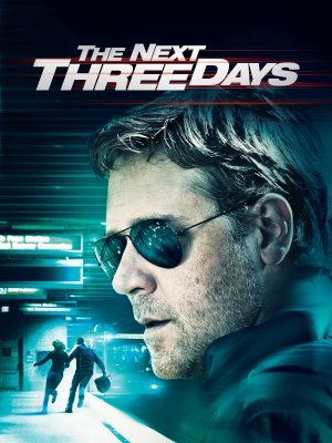 The Next Three Days movie poster (2010) poster MOV_f5658f68