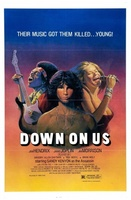 Down on Us movie poster (1984) picture MOV_f571c63d