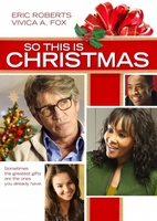 So This Is Christmas movie poster (2013) picture MOV_f5a3fb27