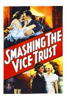 Smashing the Vice Trust movie poster (1937) picture MOV_f5dd6d95