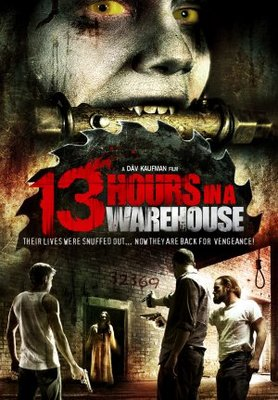 13 Hours in a Warehouse movie poster (2008) poster MOV_f5f72ab6