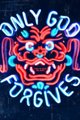 Only God Forgives movie poster (2013) poster MOV_f5f9bb80