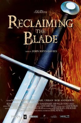 Reclaiming the Blade movie poster (2008) poster MOV_f640e2c6