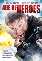 Age of Heroes movie poster (2011) picture MOV_f652d98d