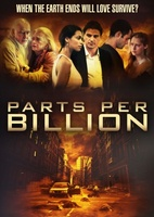 Parts Per Billion movie poster (2014) picture MOV_f6c71cac