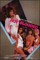 Hot Blooded movie poster (1985) picture MOV_f6ce45e8