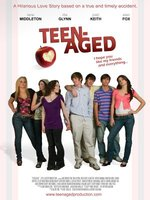 Teen-Aged movie poster (2008) picture MOV_f6d01b48