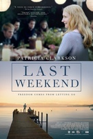 Last Weekend movie poster (2014) picture MOV_f728e27b