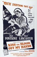 Kiss the Blood Off My Hands movie poster (1948) picture MOV_f73bb808