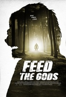 Feed the Gods movie poster (2014) picture MOV_f745437a