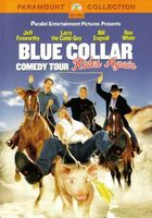 Blue Collar Comedy Tour Rides Again movie poster (2004) picture MOV_f7a5b496