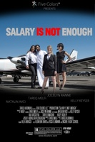 Salary Is Not Enough movie poster (2013) picture MOV_f7b005ac
