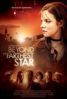 Beyond the Farthest Star movie poster (2013) picture MOV_9a0ee749