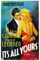 It's All Yours movie poster (1937) picture MOV_f83248c3