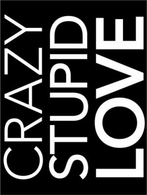 Crazy, Stupid, Love. movie poster (2011) poster MOV_f8a5be4e