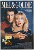 Bird on a Wire movie poster (1990) picture MOV_f8b9077d
