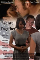 We Are Together movie poster (2012) picture MOV_f8c84b32