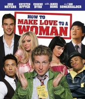 How to Make Love to a Woman movie poster (2010) picture MOV_f8d79b84