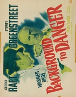 Background to Danger movie poster (1943) picture MOV_f8f0b92a