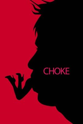 Choke movie poster (2008) poster MOV_f90ecd1a