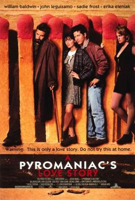 A Pyromaniac's Love Story movie poster (1995) poster MOV_f987365d