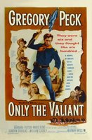 Only the Valiant movie poster (1951) picture MOV_f9a5123f