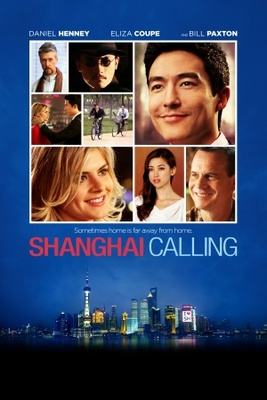 Shanghai Calling movie poster (2012) poster MOV_f9c23a30