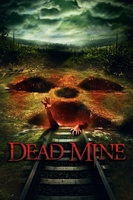 Dead Mine movie poster (2012) picture MOV_f9d89b76