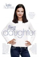 First Daughter movie poster (2004) picture MOV_f9f73054