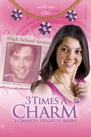 3 Times a Charm movie poster (2011) picture MOV_fa170cae