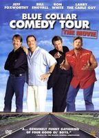 Blue Collar Comedy Tour: The Movie movie poster (2003) picture MOV_fa1fa6c6