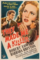 They Made Me a Killer movie poster (1946) picture MOV_fa6e5f15