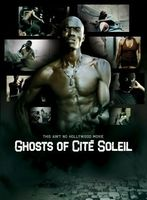 Ghosts of Cité Soleil movie poster (2006) picture MOV_fa841abd