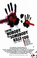 You're Nobody 'til Somebody Kills You movie poster (2012) picture MOV_fb7f021a