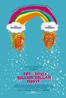 Tim and Eric's Billion Dollar Movie movie poster (2012) picture MOV_fbc81e7d