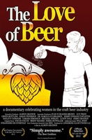 The Love of Beer movie poster (2011) picture MOV_7772adb2