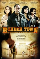 Border Town movie poster (2009) picture MOV_fd0eb94c