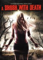 A Brush with Death movie poster (2007) picture MOV_fd4c0d66